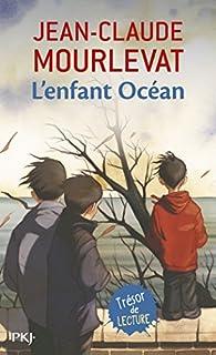L'enfant océan, Mourlevat, Jean-Claude