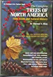 The Complete Trees of North America, Thomas S. Elias, 0442238622