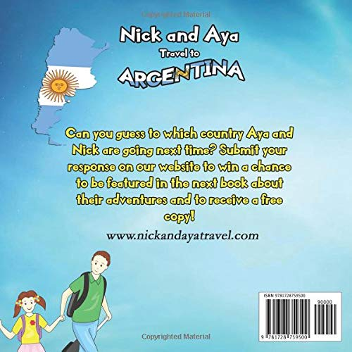 Nick and Aya Travel to Argentina (Nick and Aya Travel the World): Khadizhat Witt: 9781728759500: Amazon.com: Books
