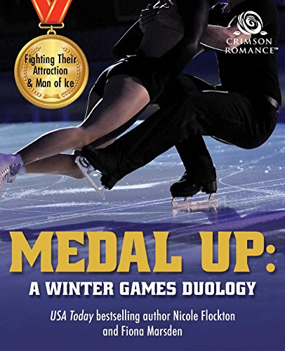 Medal Up: A Winter Games Duology by Nicole Flockton and Fiona Marsden