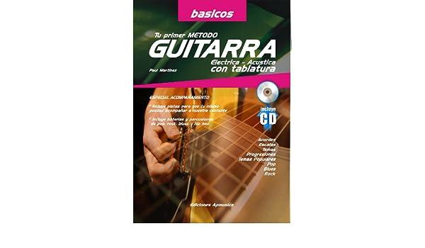 Tu Primer Método De Guitarra Electrica. Acústica Con Tablatura: Amazon.es: Paul Martínez Fourmy: Libros