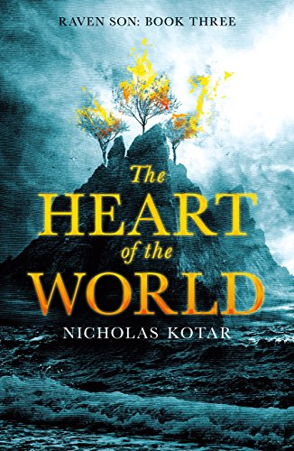 The Heart of the World (Raven Son Book 3)