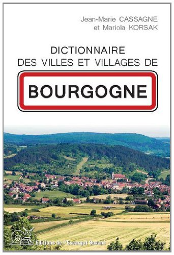Dictionnaire des Villes et Villages de Bourgogne