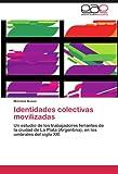 Identidades Colectivas Movilizadas, Mariana Busso, 3846561568