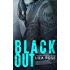 Black Out (Hawks MC Club Book 3)