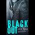Black Out: (Hawks MC Club Series Book 3)