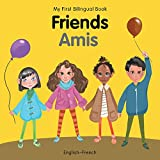My First Bilingual Book–Friends (English–French)