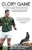 Glory Game: The Joost van der Westhuizen Story