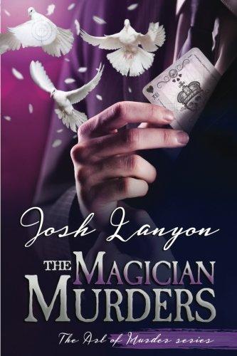 The Magician Murders: The Art of Murder III (Volume 3)
