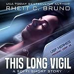 This Long Vigil | Rhett C. Bruno