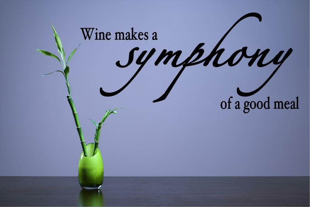 Wine Makes a Symphony of a Good Meal Vinyl Wall Decals Quotes Sayings Words Art Decor Lettering Vinyl Wall Art Inspirational Uplifting