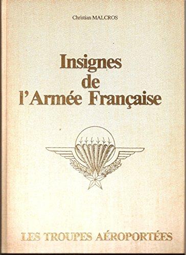 Insignes de l'Armee Francaise: Les Troupes Aéroportées (French Edition)