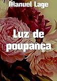 Luz de poupança (Portuguese Edition)