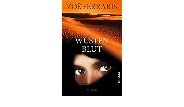 Wüstenblut: Roman (German Edition) eBook: Zoë Ferraris, Karin Dufner: Amazon.es: Tienda Kindle