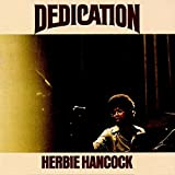 Dedication ( Wounded Bird 2014 Reissue) by Herbie Hancock (2014-08-03)