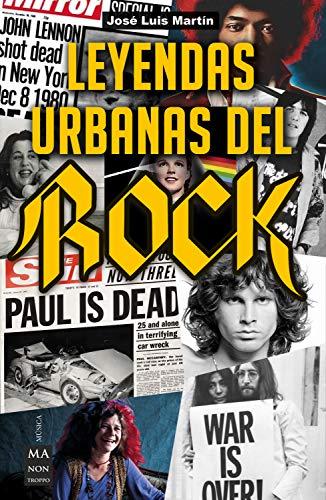 Leyendas urbanas del rock (Música) por José Luis Martín