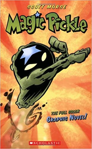 Magic Pickle Graphic Novel : Morse, Scott, Morse, Scott: Amazon.ca: Books