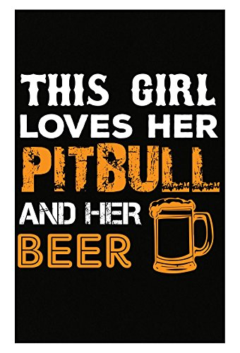 URBANTURB This Girl Loves Her Pitbulls and Her Beer - Poster