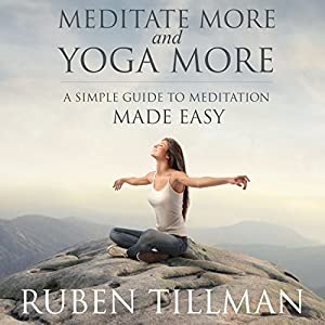 Meditate More and Yoga More Audiobook