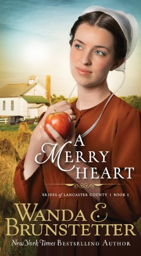 Merry Heart (Brides of Lancaster County Book 1) by [Brunstetter, Wanda E.]