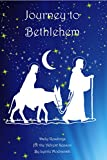 Journey to Bethlehem: Readings for the Advent Season
