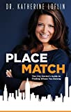img - for Place Match: The City Doctor's Guide to Finding Where You Belong book / textbook / text book