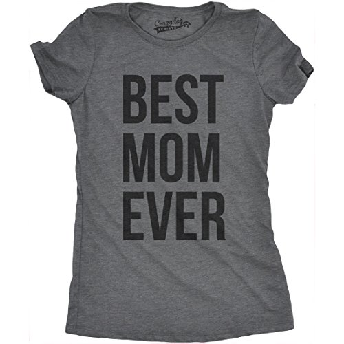 Womens Best Mom Ever T Shirt Funny Ladies Mother Parent Tees (Dark Heather Grey) - L ()