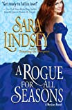 A Rogue for All Seasons, Sara Lindsey, 0986012513