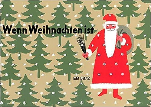 Weihnachten Ist.Wenn Weihnachten Ist Für Klavier Eb 5872 Amazon De S Köhler