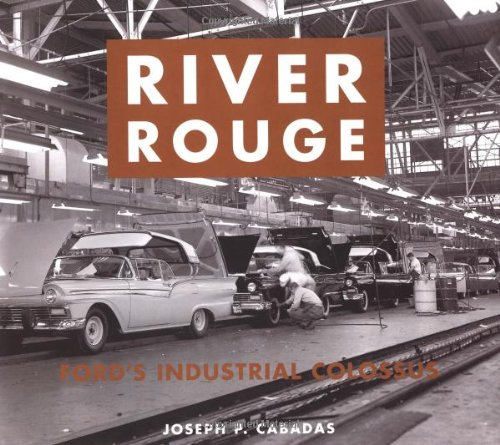 River Rouge: Ford's Industrial - Rouge Joseph