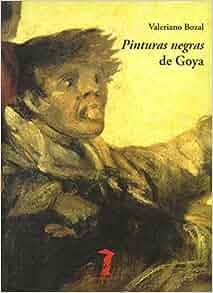 Pinturas Negras de Goya: Varios Autores: 9788477746928: Amazon.com