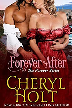 Forever After (The Forever Series Book 3) by [Holt, Cheryl]