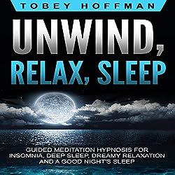 Unwind, Relax, Sleep