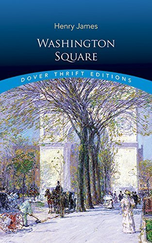 Washington Square (Dover Thrift Editions) by Henry James - Washington Shopping Square Mall