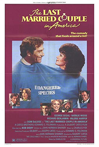 LAST MARRIED COUPLE IN AMERICA (1980) Original Authentic Movie Poster - 27x41 One Sheet - Single-Sided - FOLDED - George Segal - Natalie Wood - Richard Benjamin - Valerie Harper