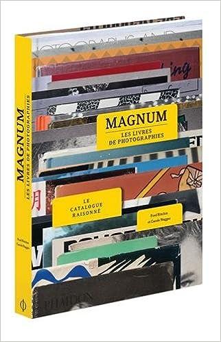 Amazon Fr Magnum Les Livres De Photographies Ritchin Fred Naggar Carole Gouillier Jean Bernard Livres