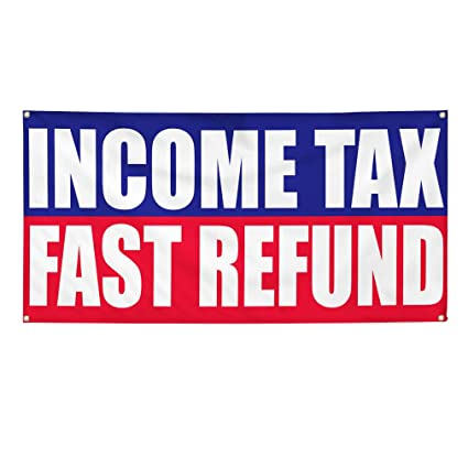 Amazon com : Vinyl Banner Sign Income Tax Fast Refund Irs