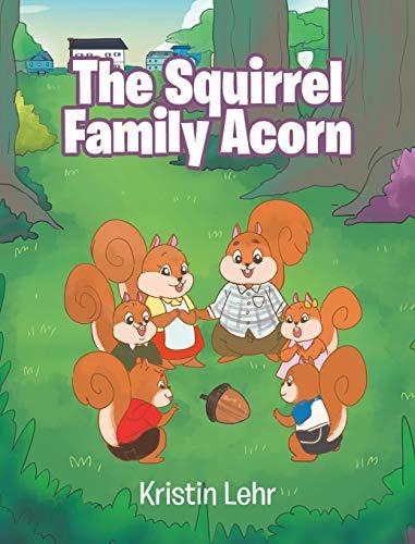 The Squirrel Family Acorn