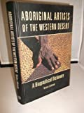 Front cover for the book Aboriginal artists of the western desert : a biographical dictionary by Vivien Johnson