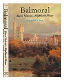 Balmoral, Ronald W. Clark, 0500250782