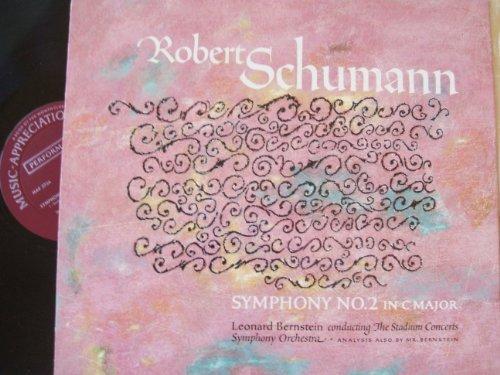 Robert Schumann: Symphony No. 2 in C Major / Leonard Bernstein Conducting the Stadium Concerts Symphony Orchestra (Music Appreciation Records)