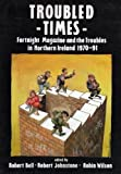Troubled Times, Robert Bell, Robert Johnstone, 0856404624