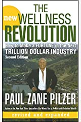 The New Wellness Revolution: How to Make a Fortune in the Next Trillion Dollar Industry Hardcover