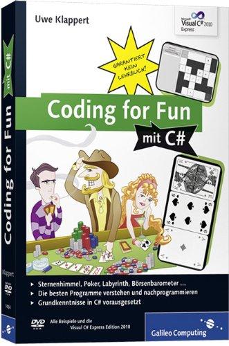 Coding for Fun mit C#: Garantiert kein Lehrbuch! (Galileo Computing) Broschiert – 28. Juni 2010 Uwe Klappert 3836214849 Programmiersprachen Computers / General