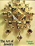 The Art of Jewelry, Graham Hughes, 0670134805