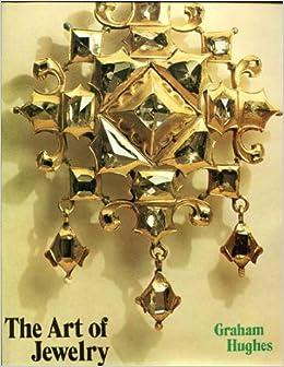 The Art of Jewelry A Studio book Graham Hughes 9780670134809