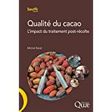 Qualité du cacao: L'impact du traitement post-récolte (Savoir faire)