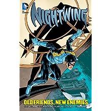 Nightwing: Old Friends, New Enemies