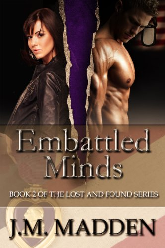 Embattled Minds (Military Romance) (Lost and Found Book 2) by [Madden, J.M.]