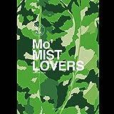 本:Mo' MIST LOVERS
